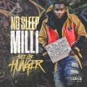 No Sleep Milli - See The Hunger mixtape cover art