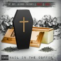 Nooch & Cerda - Nail In The Coffin mixtape cover art