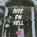 OG Maco & Key! - Give Em Hell mixtape cover art