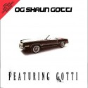 OG Shaun Gotti - Featuring Gotti mixtape cover art
