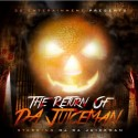 OJ Da Juiceman - Return Of Da Juiceman mixtape cover art