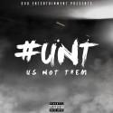 O&O - #Unt (Us Not Them) mixtape cover art
