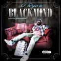 O'Ryan - Black Mind mixtape cover art