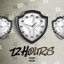 P-Wild - 12 Hours mixtape cover art