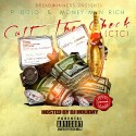 P. Dolo & Money Man Rich - Cutt The Check mixtape cover art