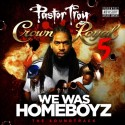 Pastor Troy - Crown Royal 5 mixtape cover art