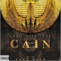 Paul Cain - Long Live The Cain  mixtape cover art