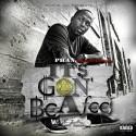 Phan The Konnect Man - It's Gon' Be A Fee mixtape cover art