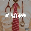 Phillyblunts - Dr. Phil Good mixtape cover art