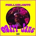 Phillyblunts - Mary Jane mixtape cover art