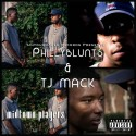 Phillyblunts & TJ Mack - Midtown Players mixtape cover art
