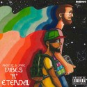 Phocuz & J Mac - Vibes R Eternal mixtape cover art