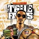 Photo Slim - True Facts mixtape cover art