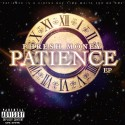 Phresh Money - Patience EP mixtape cover art
