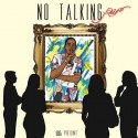 Piif - No Talking mixtape cover art