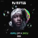PJ Gifted - Bubble Off A Single mixtape cover art