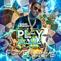 Playmaka - Power Move mixtape cover art