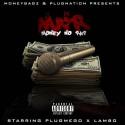 PlugMego & Lambo - Money No Rap mixtape cover art