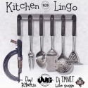 P.Martin, Day1 & Louie Slugga - Kitchen Lingo mixtape cover art