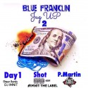 P.Martin, Day1 & Shot - Blue Franklin Jug Up 2 mixtape cover art