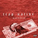 Poodeezy - Trap Native mixtape cover art