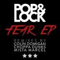 Pop & Lock - Fear EP mixtape cover art