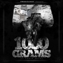 Popa - 1000 Grams mixtape cover art