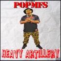 POPMFS - Heavy Artillery mixtape cover art