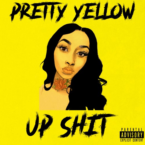 Pretty Yellow - Up Shit - NoDJ