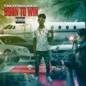 Prettyboy Rackz - Born To Win mixtape cover art