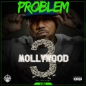Problem - Mollywood 3 The Relapse (B Side) mixtape cover art