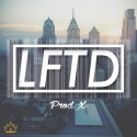 Prod. X - LFTD mixtape cover art