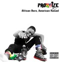 Prohaize - African Born, American Raised mixtape cover art