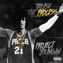 Project Youngin - Trust The Process mixtape cover art