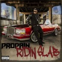 Propain - Ridin Slab mixtape cover art