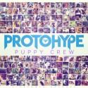 Protohype - Puppy Crew EP mixtape cover art