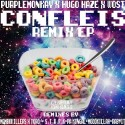 PurpleMonkay, Hugo Haze & Wost - Confleis EP mixtape cover art