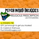 Pysch Ward Druggies - Religious Prescription mixtape cover art