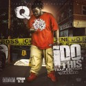 Q - I Do This mixtape cover art