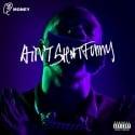 Q Money - Ain't Shit Funny mixtape cover art