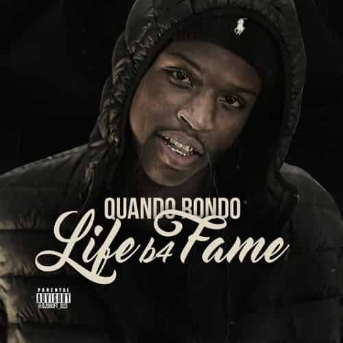 Quando Rondo - Life B4 Fame - NoDJ