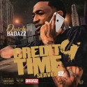 Quick Badazz - Credit 4 Time Served mixtape cover art