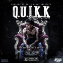 Quikk - Q.U.I.K.K. The Mixtape mixtape cover art