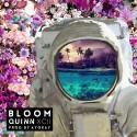 Quinn XCII - Bloom EP mixtape cover art