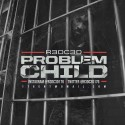 R3D C3D - Problem Child mixtape cover art