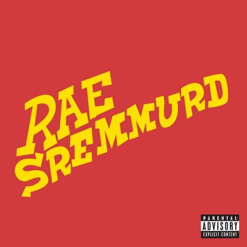 Rae Sremmurd - #SremmLife - NoDJ