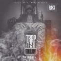 Raks - Trap It 2 A Million mixtape cover art