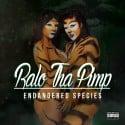 Ralo Tha Pimp - Endangered Species  mixtape cover art