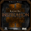 Ratchet Ric - Inspiration mixtape cover art