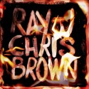 Ray J & Chris Brown - Burn My Name mixtape cover art